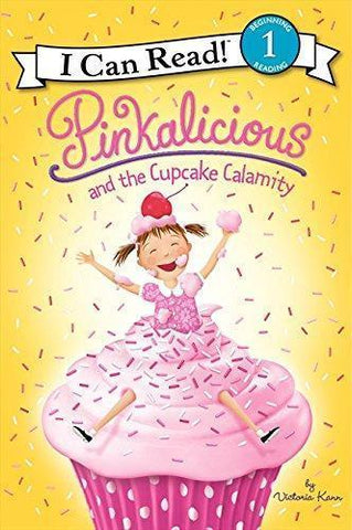 Pinkalicious: Pinkalicious and the Cupcake Calamity