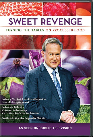 Sweet Revenge: Turning the Tables on Processed Food