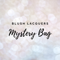 BLUSH Lacquers Mystery Bags!
