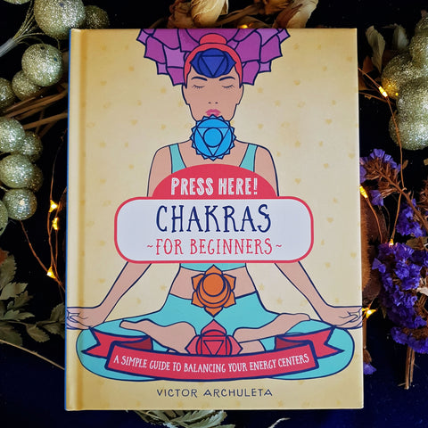 Press Here! Chakras For Beginners