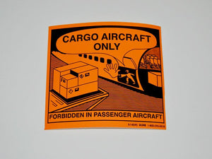 Cargo Aircraft Only Label - NukeTrain - Radiation Safety Training