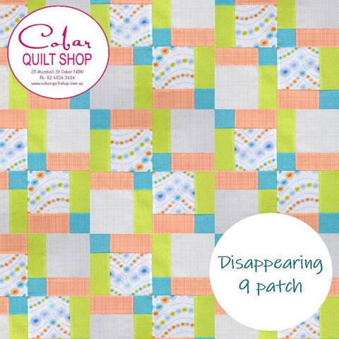Disappearing 9 Patch Quilt Pattern