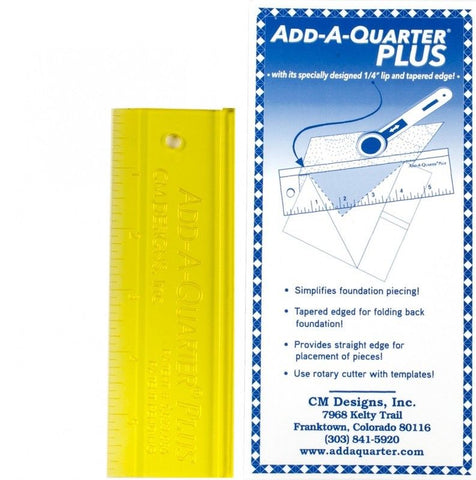"Add a Quarter PLUS 6"" Patchwork Ruler"