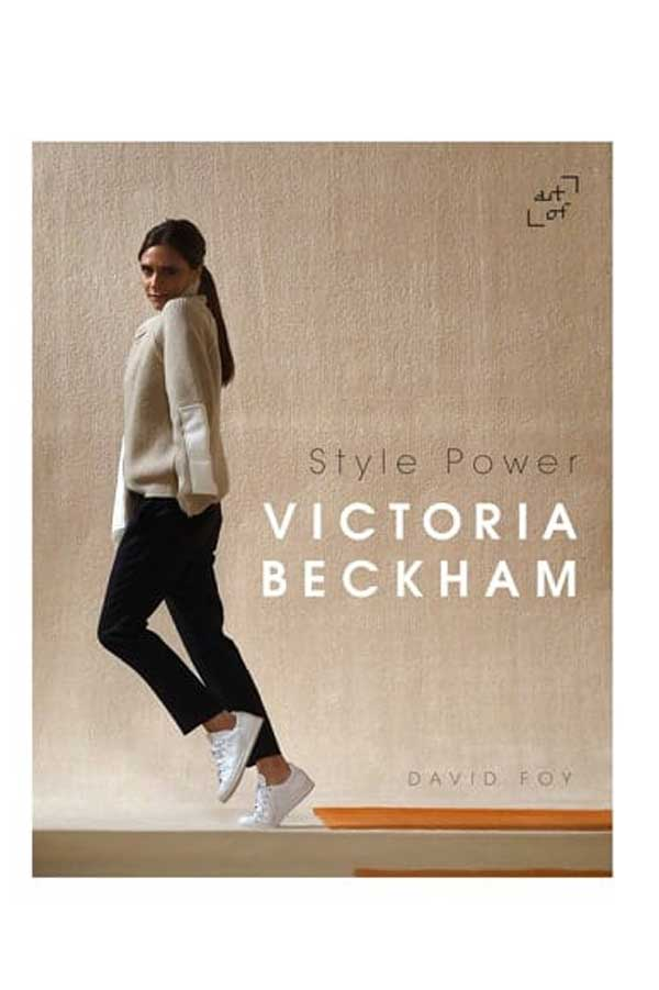 Victoria Beckham: Style Power Coffee Table Book