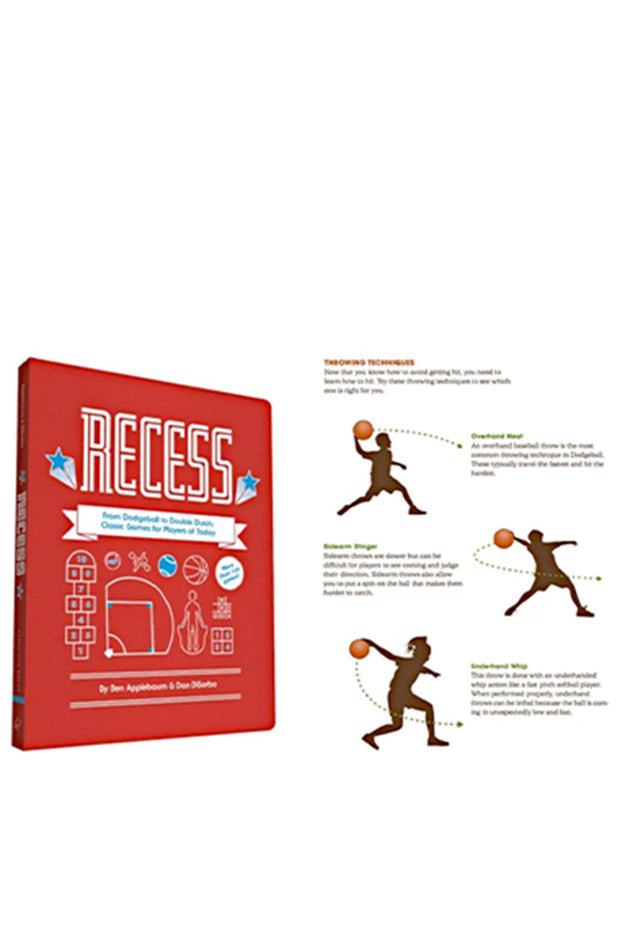 Book of Recess: From Dodgeball to Double Dutch: Classic Games for Players of Today