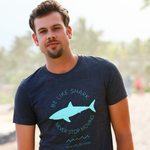 Be Like Shark Never Stop Moving Mens / Unisex T-Shirt - Seascape Life