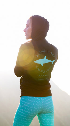 Unisex Be Like Shark Never Stop Moving Hoodie - Seascape Life