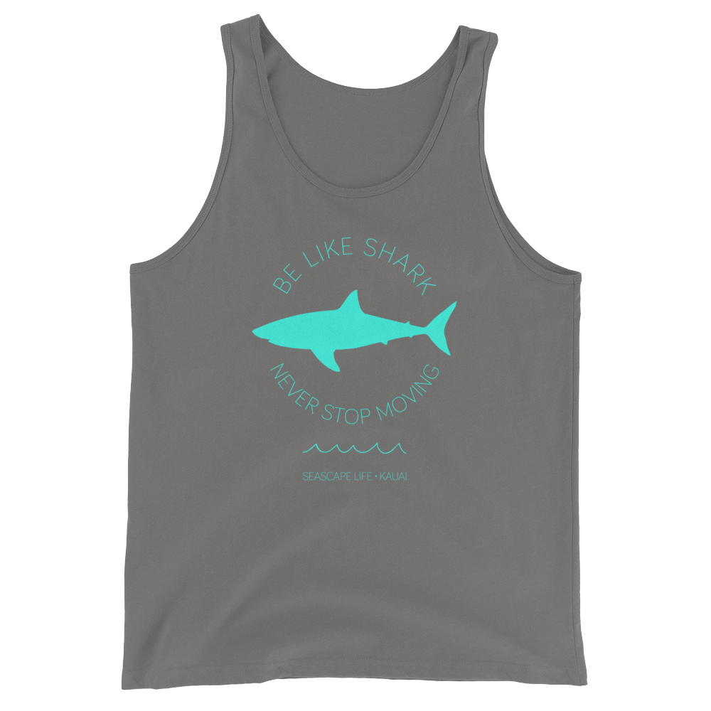 Be Like Shark Never Stop Moving Mens / Unisex Tank Top - Seascape Life