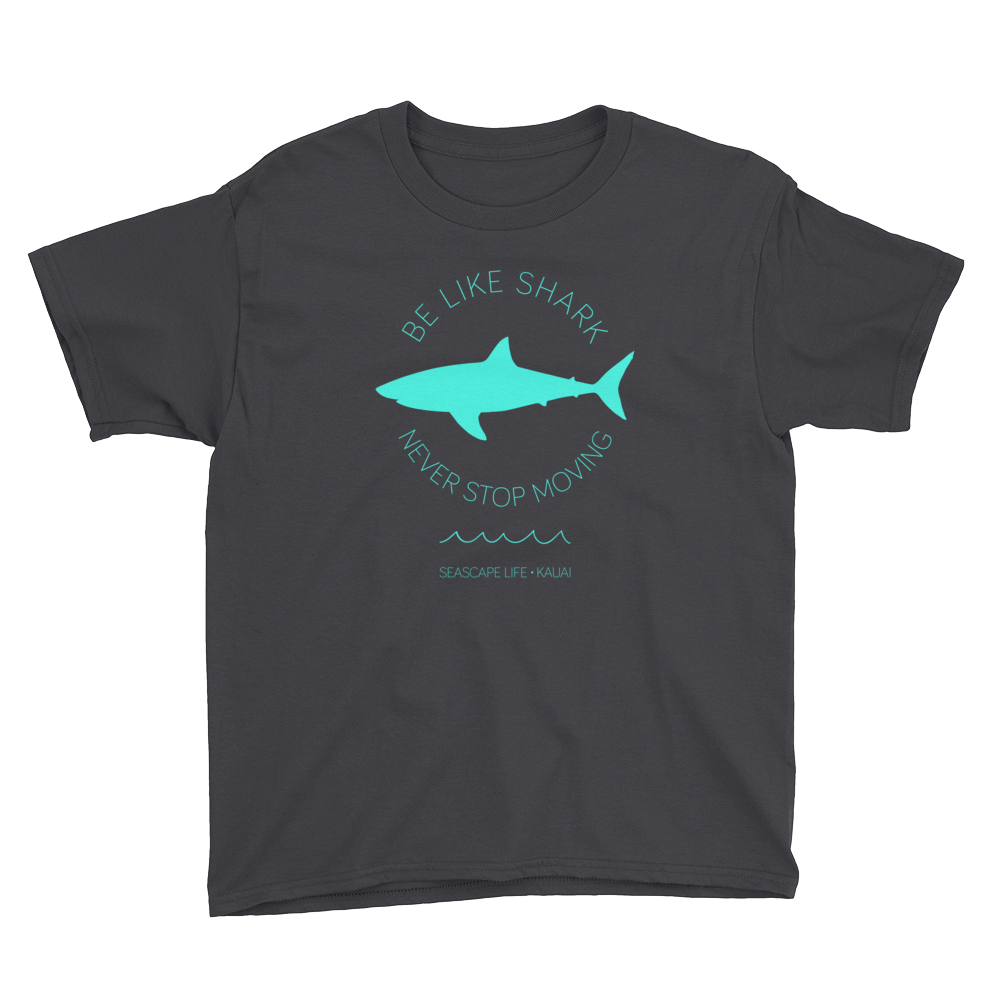 Be Like Shark Never Stop Moving Youth T-Shirt - Seascape Life