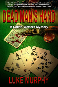 Dead Man's Hand - Author Luke Murphy