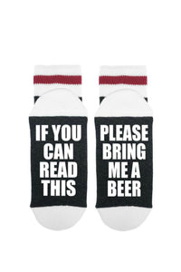 If You Can Read This - Please Bring Me Beer | Sock Dirty To Me