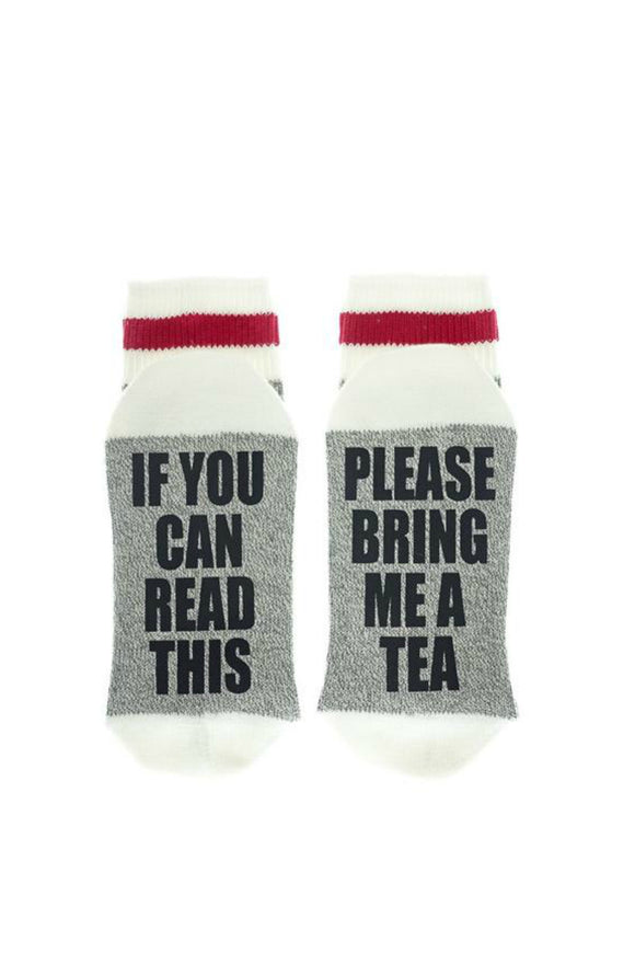If You Can Read This - Please Bring Me Tea | Sock Dirty To Me
