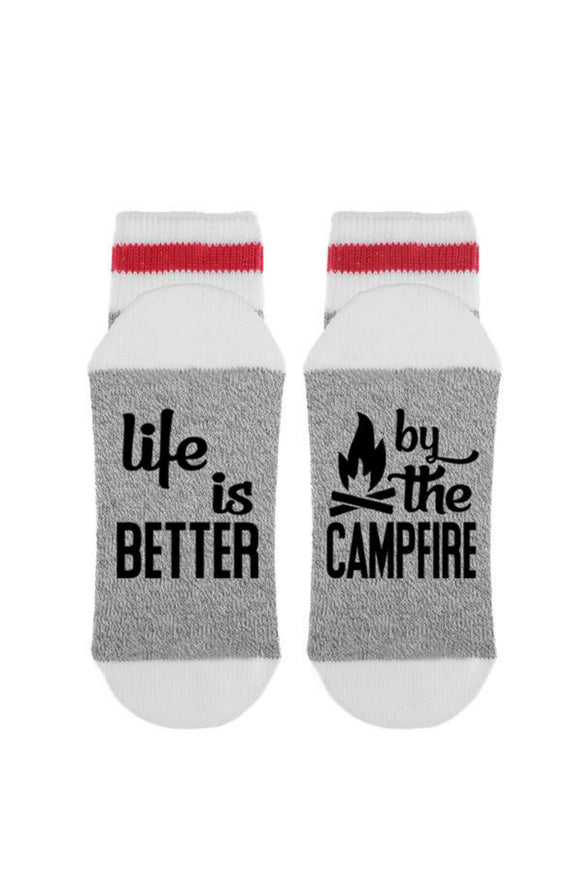 Life Is Better By The Campfire | Sock Dirty To Me
