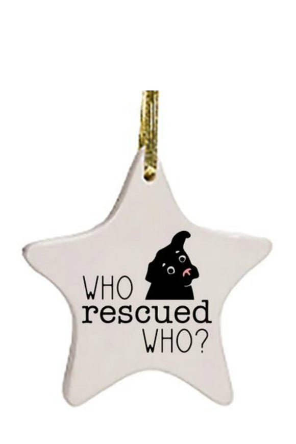 Ornament - Who Rescued Who - Dog | HelloGoodTime Inc.