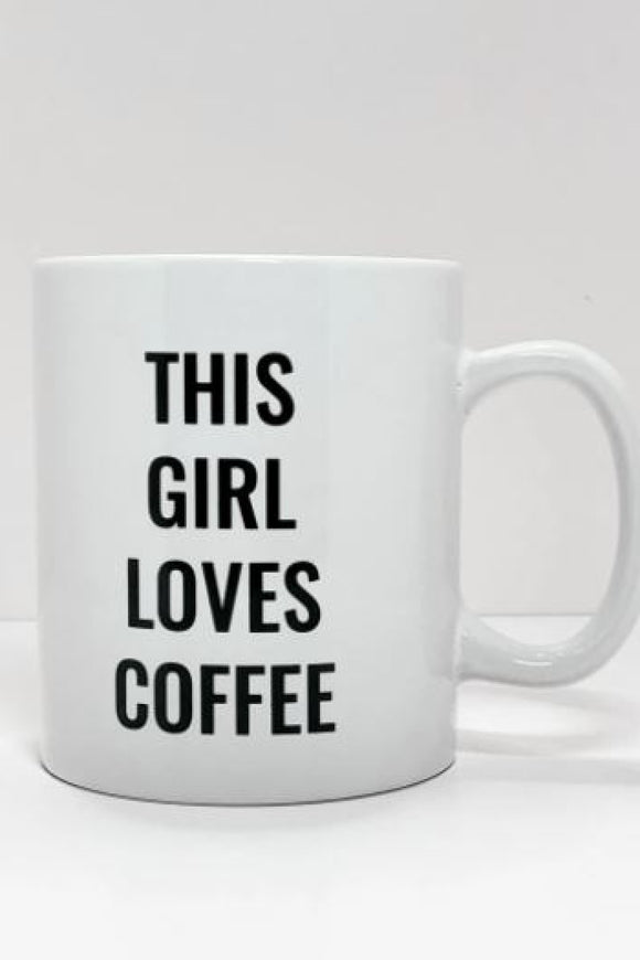 This Girl Loves Coffee Mug | State of Grace