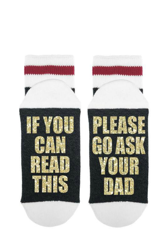 If You Can Read This - Please Go Ask Your Dad | Sock Dirty To Me
