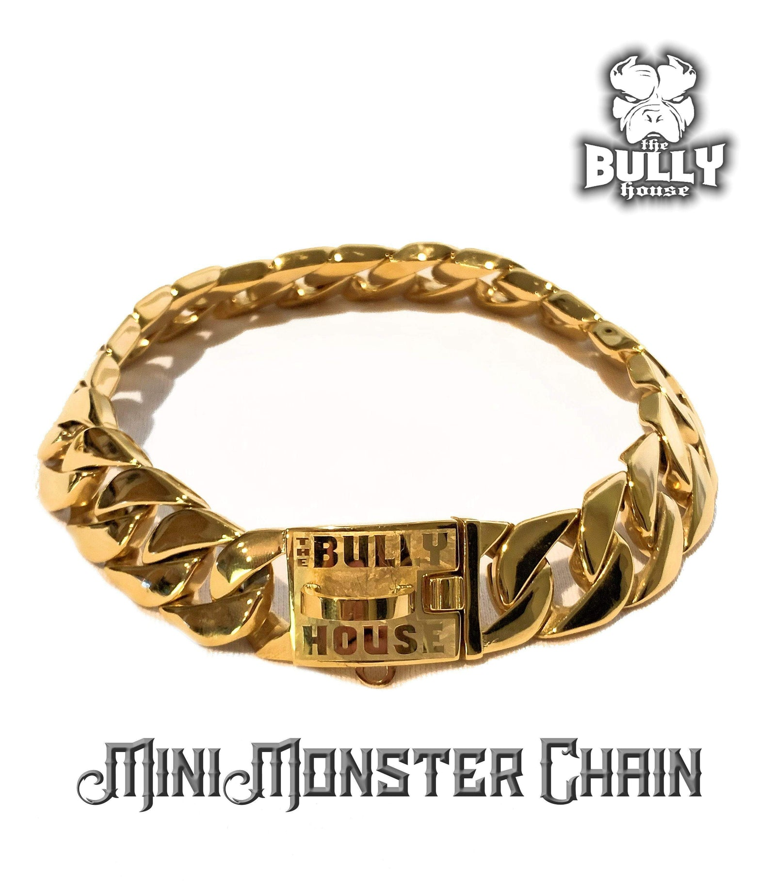 "The Bully House "" - MINI - MONSTER CHAIN Collection"" GOLD -- 25mm Wide"