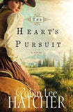 The Heart's Pursuit by Hatcher, Robin Lee
