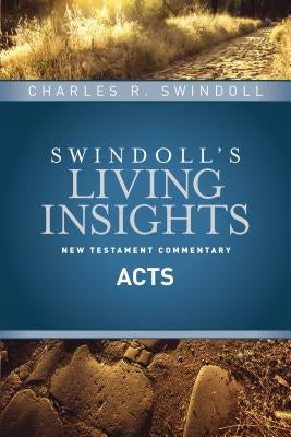 Insights on Acts by Swindoll, Charles R.