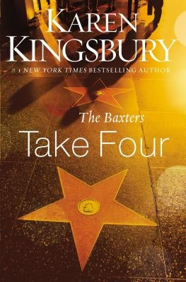 The Baxters Take Four by Kingsbury, Karen