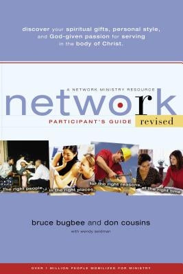 Network Participant's Guide: The Right People, in the Right Places, for the Right Reasons, at the Right Time by Bugbee, Bruce L.