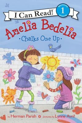 Amelia Bedelia Chalks One Up by Parish, Herman