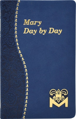 Mary Day by Day by Fehrenbach, Charles G.