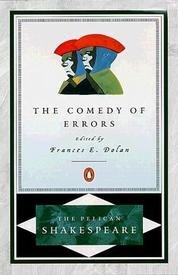 The Comedy of Errors by Shakespeare, William
