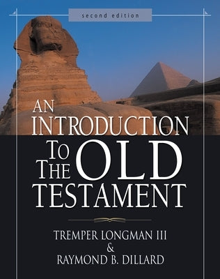 An Introduction to the Old Testament by Longman III, Tremper