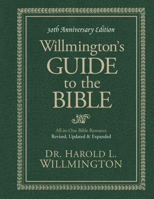 Willmington's Guide to the Bible by Willmington, Harold L.