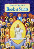 Illustrated Book of Saints: Inspiring Lives in Word and Picture by Donaghy, Thomas J.