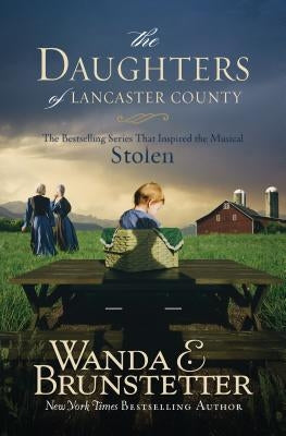 Daughters of Lancaster County by Brunstetter, Wanda E.
