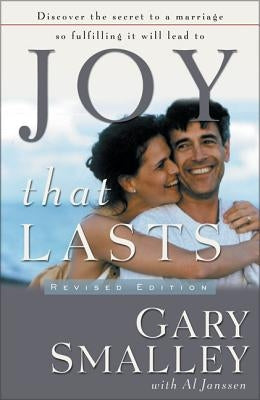 Joy That Lasts by Smalley, Gary