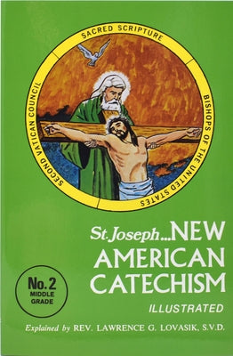 New American Catechism (No. 2): Middle Grade Edition by Lovasik, Lawrence G.