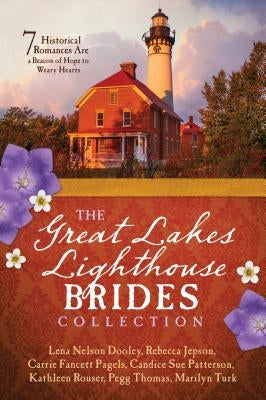 Great Lakes Lighthouse Brides Collection by Dooley, Lena Nelson