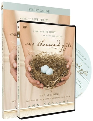 One Thousand Gifts Study Guide with DVD: A Dare to Live Fully Right Where You Are by Voskamp, Ann