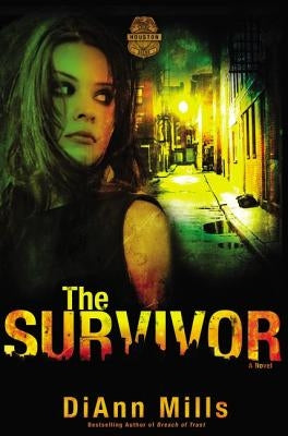 The Survivor by Mills, DiAnn