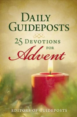 Daily Guideposts: 25 Devotions for Advent by Guideposts
