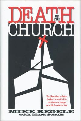 Death of the Church by Regele, Mike