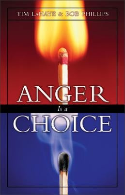 Anger is a Choice by LaHaye, Tim