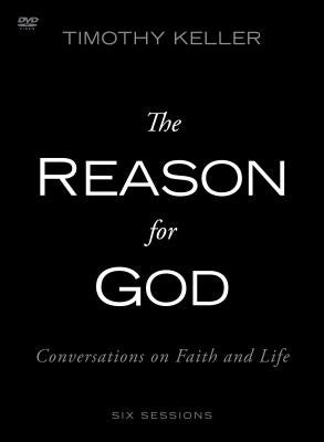 The Reason for God Video Study: Conversations on Faith and Life by Keller, Timothy