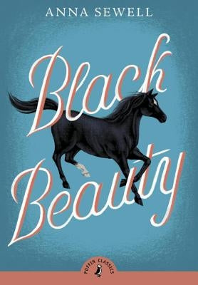 Black Beauty by Sewell, Anna