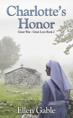 Charlotte's Honor by Gable, Ellen