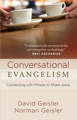 Conversational Evangelism by Geisler, David