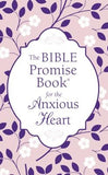 Bible Promise Book for the Anxious Heart by Thompson, Janice