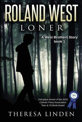 Roland West, Loner by Linden, Theresa A.
