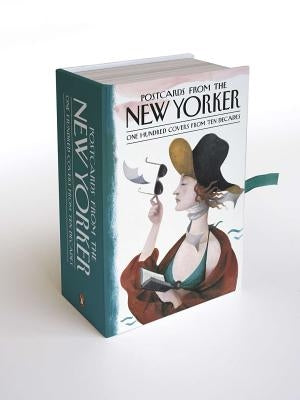 Postcards from the New Yorker: One Hundred Covers from Ten Decades by Mouly, Francoise