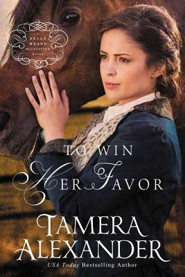 To Win Her Favor by Alexander, Tamera