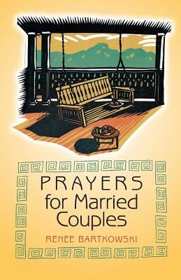 Prayers for Married Couples by Bartkowski, Renee