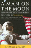 A Man on the Moon: The Voyages of the Apollo Astronauts by Chaikin, Andrew